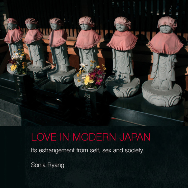 """Love in Modern Japan: Its Estrangement from Self, Sex, and Society"" Book Cover"